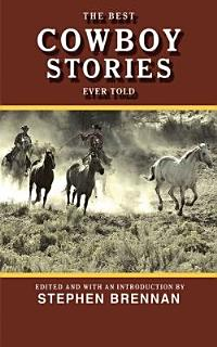 The Best Cowboy Stories Ever Told Book