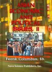 Asian Economic and Political Issues: Volume 2