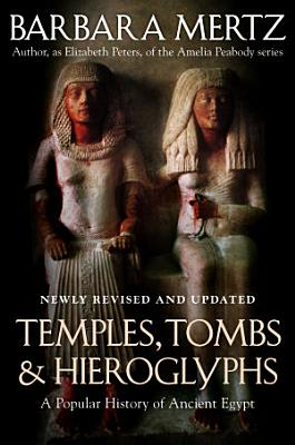 Temples  Tombs  and Hieroglyphs