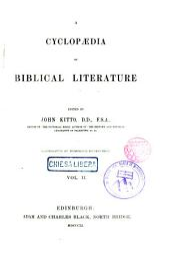 A Cyclopedia of Biblical Literature