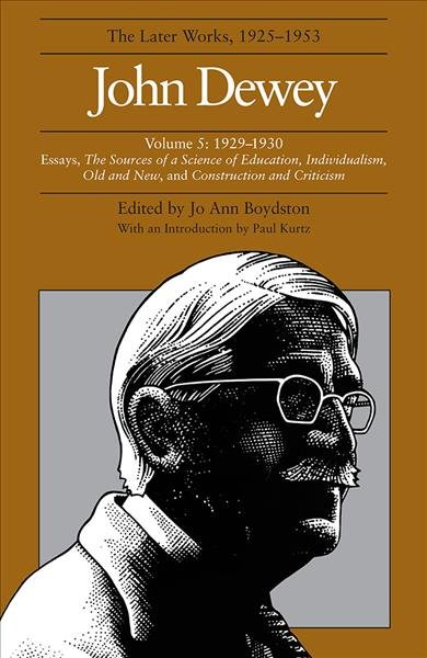 The Later Works of John Dewey