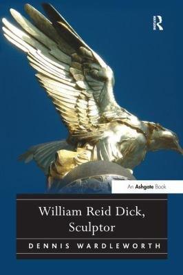William Reid Dick  Sculptor