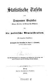 Statistische Tafeln des Duppauer Bezirkes (Saazer Kreises im Königreiche Böhmen) für die politische Administration. Mit der Bezirkskarte