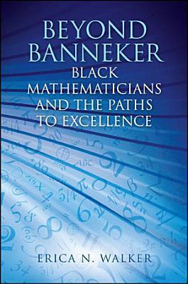 Beyond Banneker