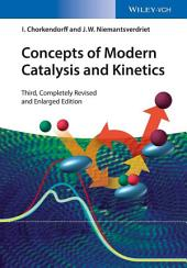 Concepts of Modern Catalysis and Kinetics: Edition 3