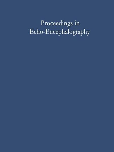 Proceedings in Echo-Encephalography