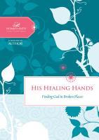 His Healing Hands PDF