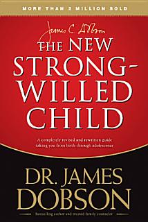 The New Strong Willed Child Book