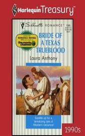 Bride Of A Texas Trueblood