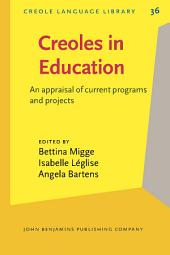 Creoles in Education: An appraisal of current programs and projects
