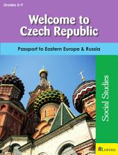 Welcome to Czech Republic: Passport to Eastern Europe & Russia