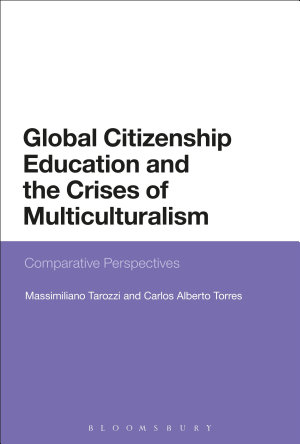Global Citizenship Education and the Crises of Multiculturalism PDF