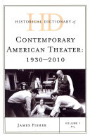 Historical Dictionary of Contemporary American Theater  1930 2010  A L PDF