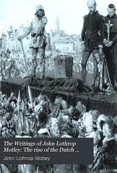 The rise of the Dutch republic (5 v.)