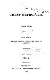 The Great Metropolis: Volume 2