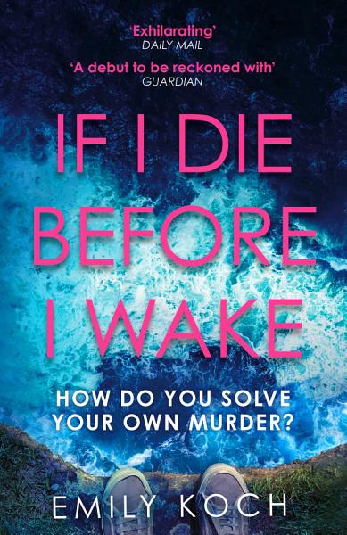 Download If I Die Before I Wake Book