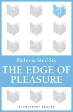 The Edge of Pleasure