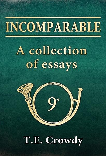 Download Incomparable  A Collection of Essays Book
