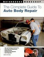 The Complete Guide to Auto Body Repair PDF