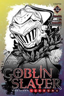 Goblin Slayer Side Story  Year One  Chapter 52