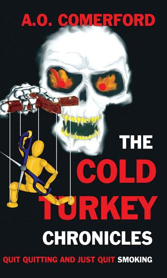 The Cold Turkey Chronicles PDF