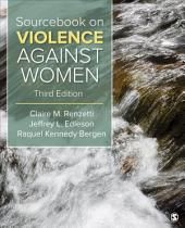 Sourcebook on Violence Against Women: Edition 3