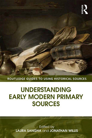 Understanding Early Modern Primary Sources PDF