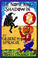 The Nome King's Shadow in Oz