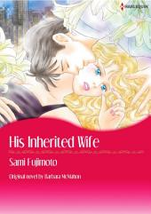 HIS INHERITED WIFE: Harlequin Comics