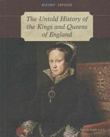 The Untold History of the Kings and Queens of England PDF