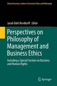 Perspectives on Philosophy of Management and Business Ethics PDF