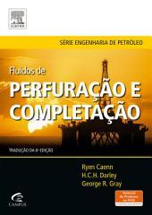 Fluidos de Perfuração e Completação: Composição e Propriedades, Edição 6