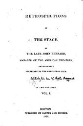 Retrospections of the stage: Volume 1