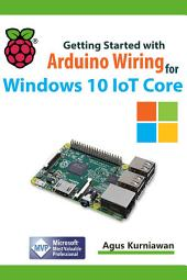 Getting Started with Arduino Wiring for Windows 10 IoT Core