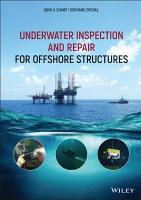 Underwater Inspection and Repair for Offshore Structures PDF