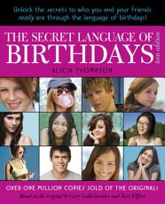 The Secret Language of Birthdays  Teen Edition PDF