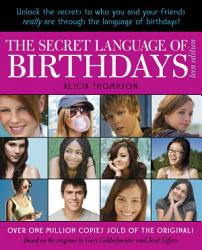 The Secret Language Of Birthdays Teen Edition Book PDF