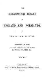 The Ecclesiastical History of England and Normandy: Volume 3