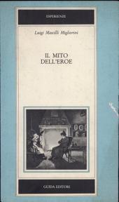 Il mito dell'eroe: Italia e Francia nell'età della Restaurazione