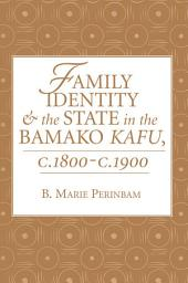 Family Identity And The State In The Bamako Kafu
