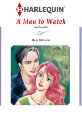【Free】A MAN TO WATCH: Harlequin Comics