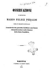Osservazioni di monsignor Mario Felice Peraldi sopra un progetto intitolato Cenni di ciò che potrebbe facilitare una buona riorganizzazione nelle finanze dello Stato Pontificio