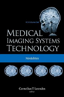 Medical Imaging Systems Technology  Modalities PDF