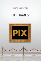 Pix (Vol. Book 24)