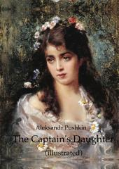 The Captain's Daughter (illustrated)