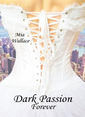 Dark Passion - Forever
