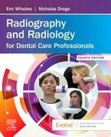 Radiography and Radiology for Dental Care Professionals E Book PDF