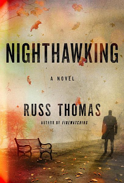 Download Nighthawking Book