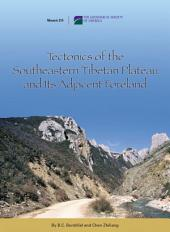 Tectonics of the Southeastern Tibetan Plateau and Its Adjacent Foreland