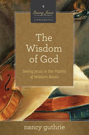 The Wisdom of God PDF